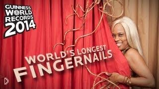 Смотреть онлайн Рекорд Гиннесса: самые длинные ногти