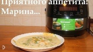 Смотреть онлайн Сырный супик с колбасой в мультиварке