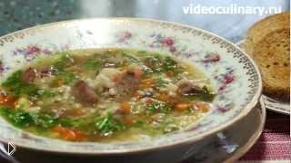 Смотреть онлайн Как варить перловый суп с бараниной