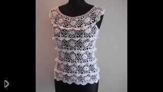 Смотреть онлайн Описание вязания крючком летней ажурной блузки