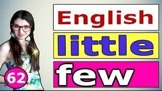 Смотреть онлайн Разница между FEW и LITTLE в английском