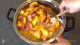 Вкусный джем из персиков своими руками - Видео онлайн