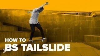 Смотреть онлайн Хау ту bs tailslide на скейтборде