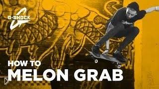 Как правильно делать трюк melon grab - Видео онлайн