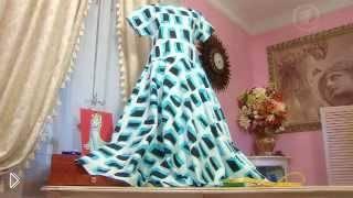 Смотреть онлайн Платье из ситца, шьем самостоятельно