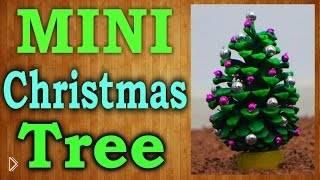 Как сделать настольную елку из обычной шишки - Видео онлайн