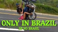 Смотреть онлайн Подборка: Такое может быть только в Бразилии