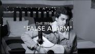 Смотреть онлайн Кавер: The Weeknd - False Alarm