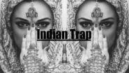 Смотреть онлайн Музыка в стиле Индийский треп (Indian trap music)